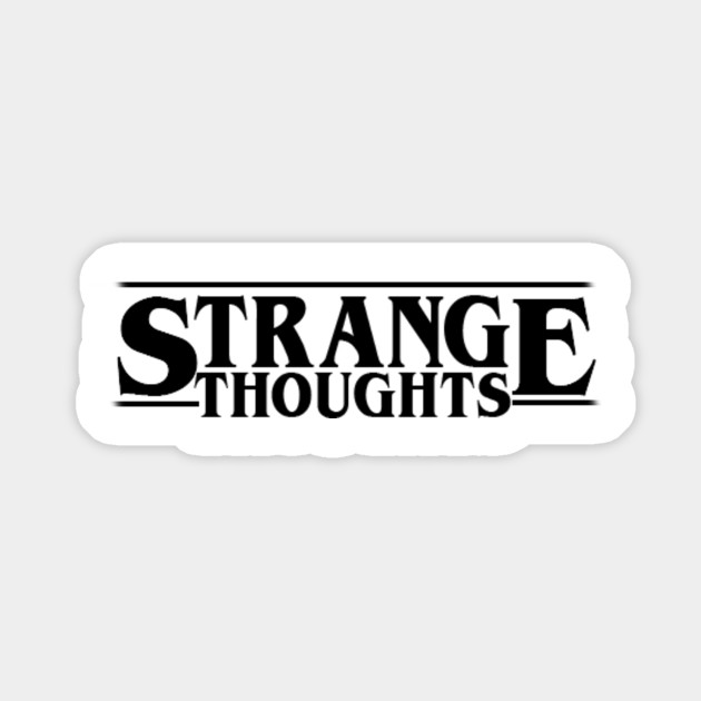 Our Strange Fears