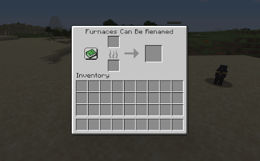 """A furnace can be renamed using an anvil; """"Furnace"""" will then be replaced by its new name at the top."""